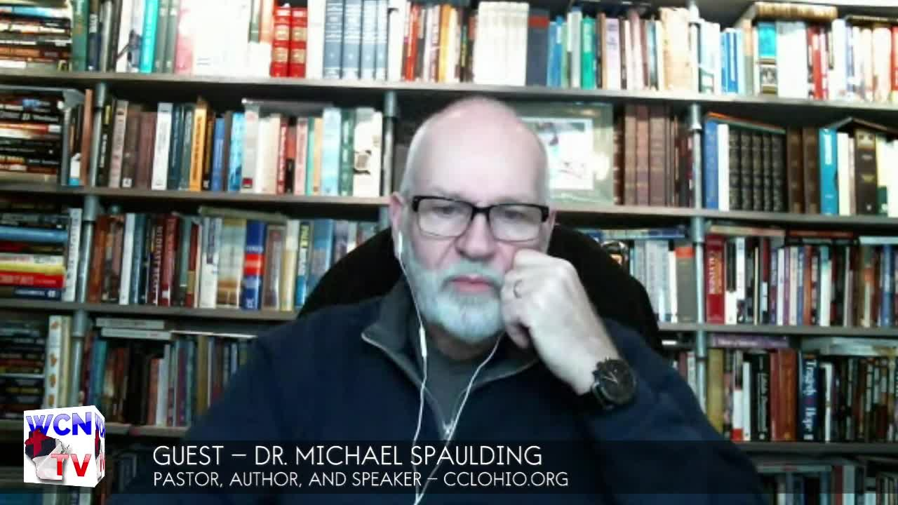 WCNTV with Guest Dr. Michael Spaulding | 1.22.2020